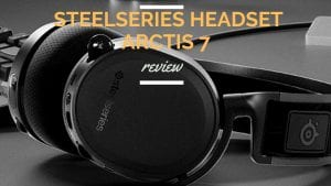 Steelseries headset arctis 7 review