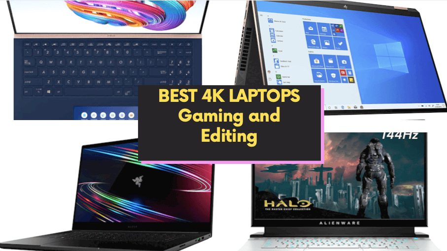 BEST 4K LAPTOPS Gaming and Editing