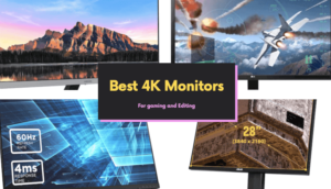 Best 4k monitor 60Hz to 144Hz monitor for gaming and office work