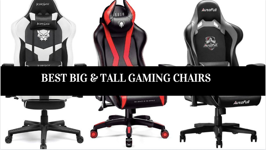 BEST BIG & TALL GAMING CHAIRS